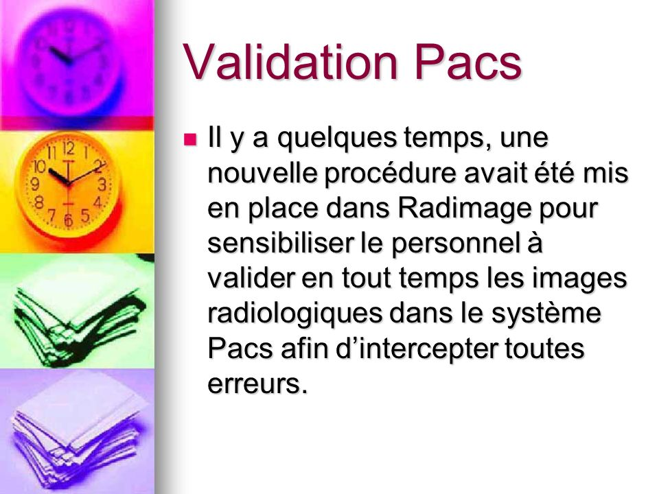 Validation Pacs