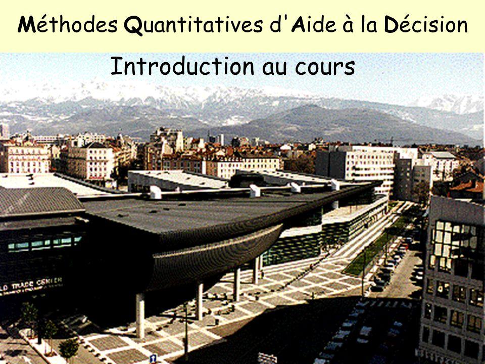 Méthodes Quantitatives d Aide à la Décision