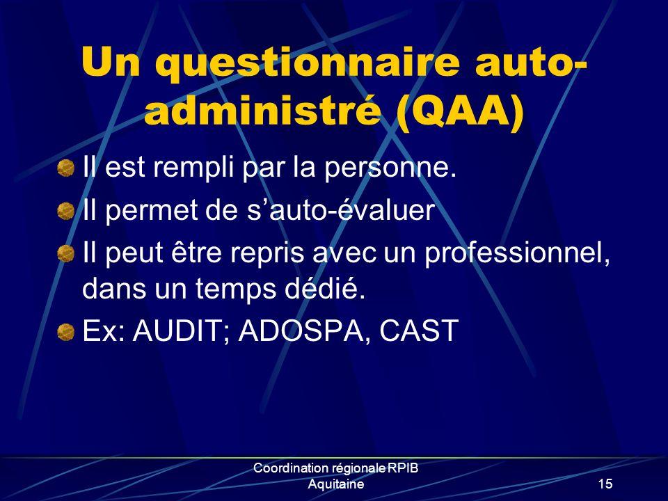 Un questionnaire auto-administré (QAA)