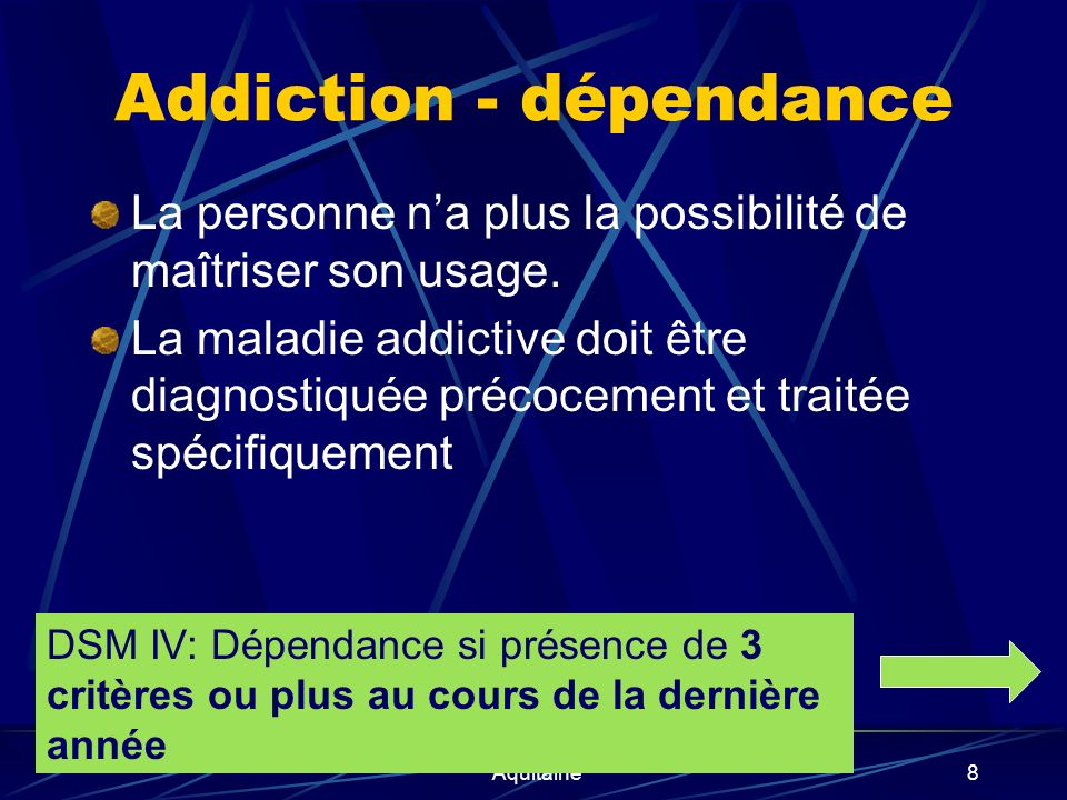 Addiction - dépendance