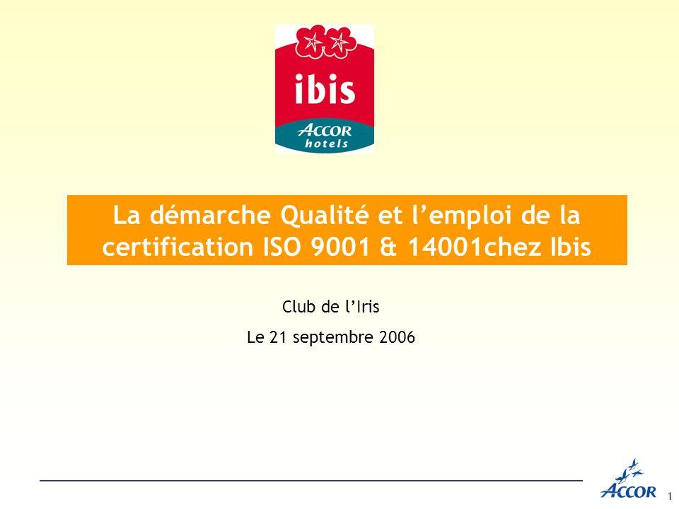 La démarche Qualité et l'emploi de la certification ISO 9001 & 14001chez Ibis