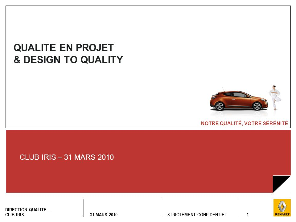 QUALITE EN PROJET & DESIGN TO QUALITY