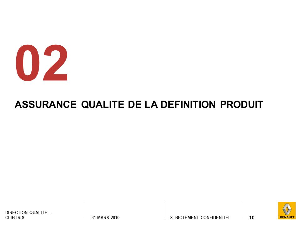 02 ASSURANCE QUALITE DE LA DEFINITION PRODUIT