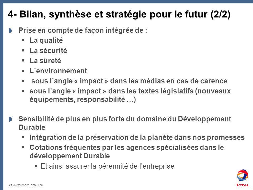 4- Bilan, synthèse et stratégie pour le futur (2/2)