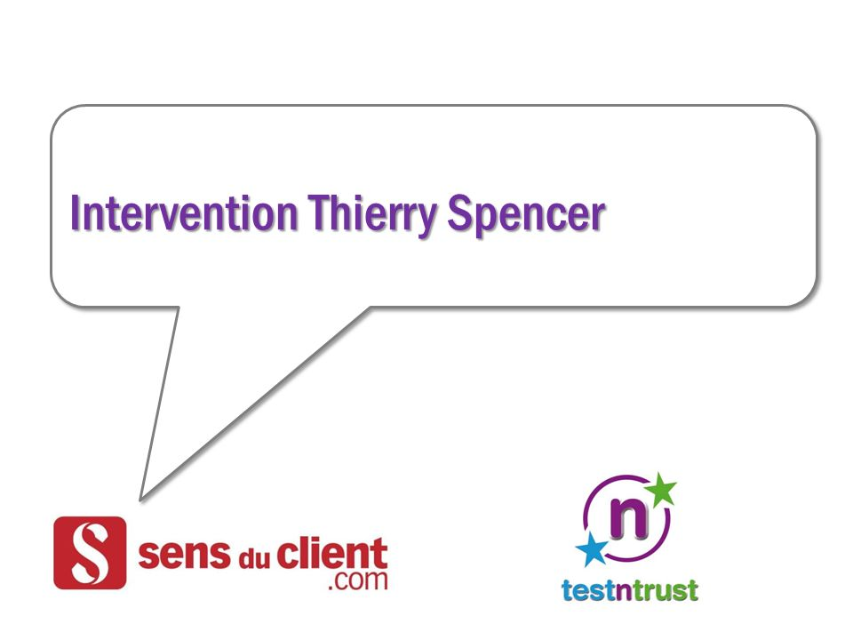 Intervention Thierry Spencer