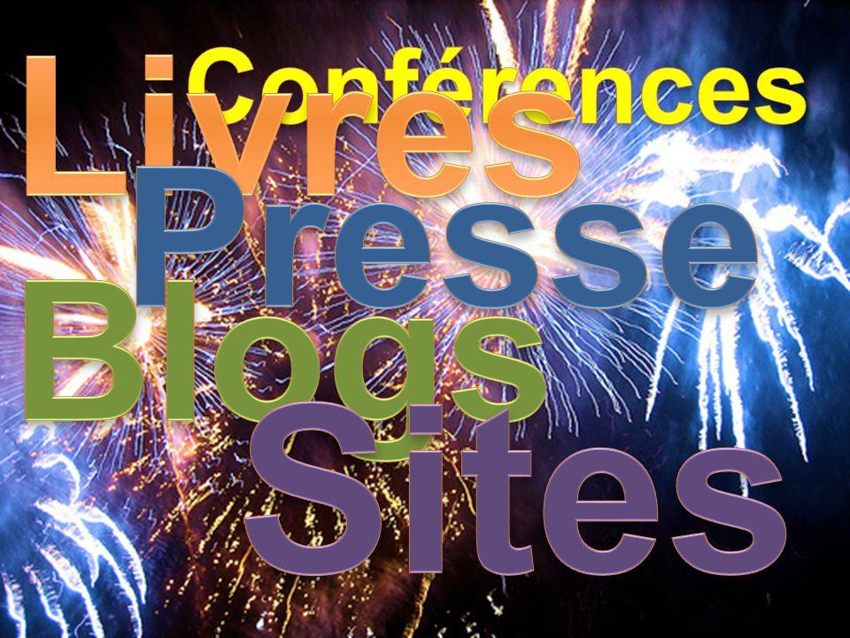 Livres Conférences Presse Blogs Sites