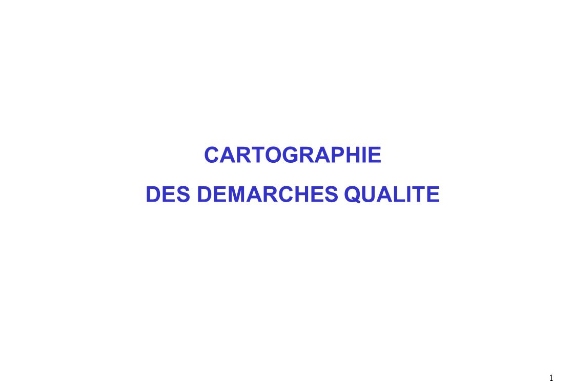 CARTOGRAPHIE DES DEMARCHES QUALITE