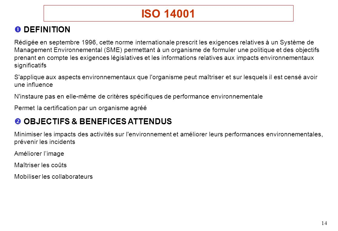 ISO 14001  DEFINITION  OBJECTIFS & BENEFICES ATTENDUS
