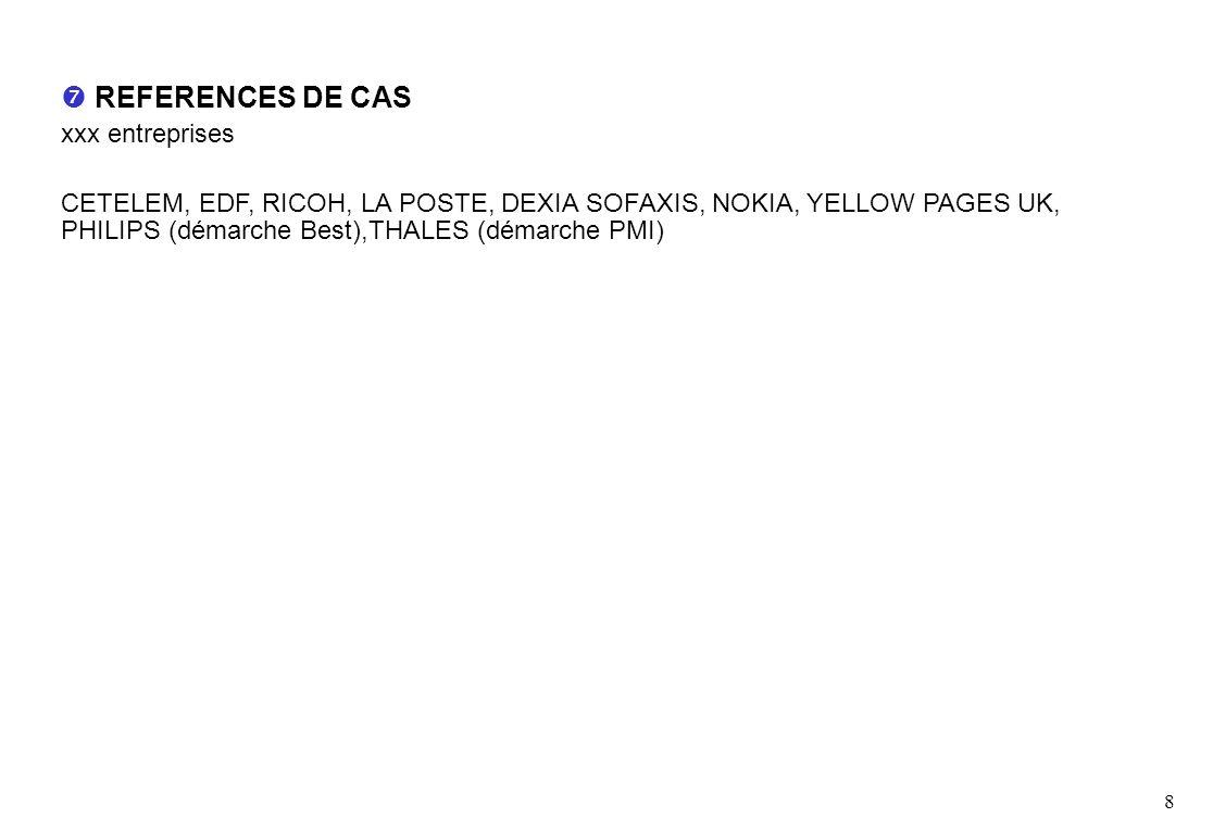  REFERENCES DE CAS xxx entreprises