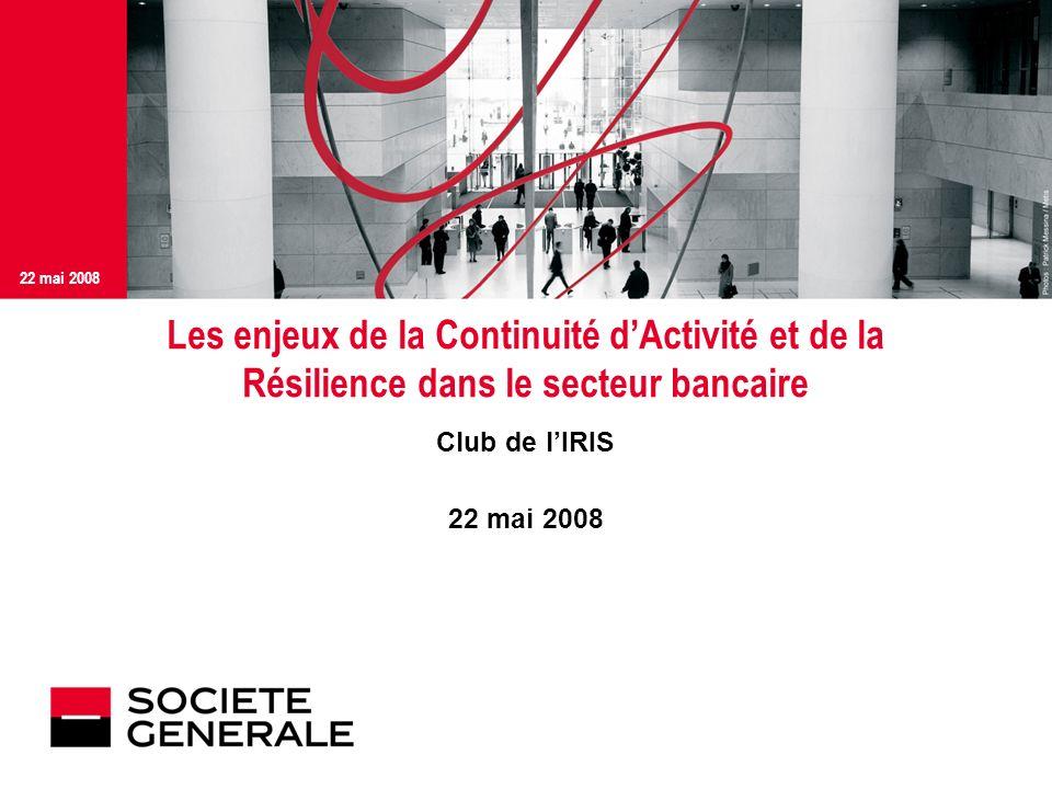Les enjeux de la Continuité d'Activité et de la Résilience dans le secteur bancaire