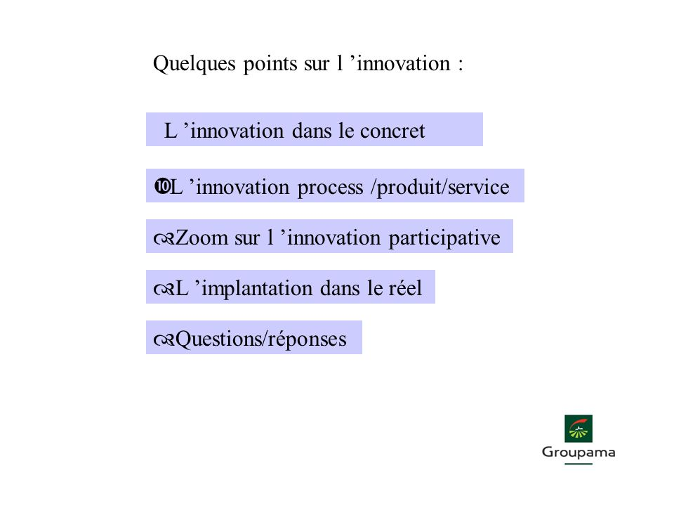 Quelques points sur l 'innovation :
