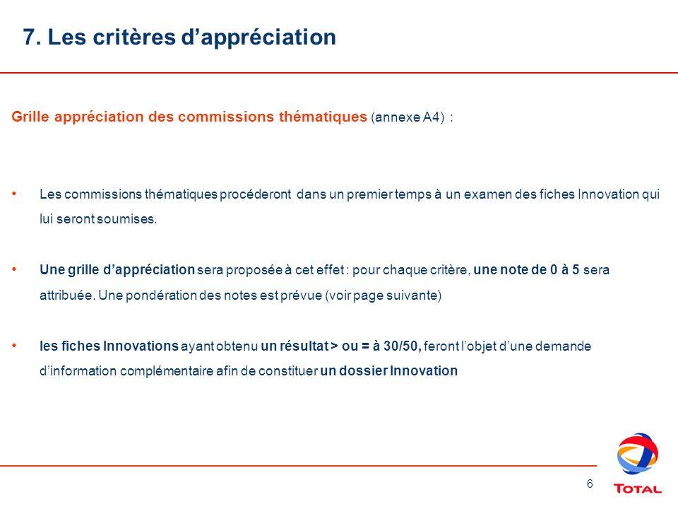 7. Les critères d'appréciation