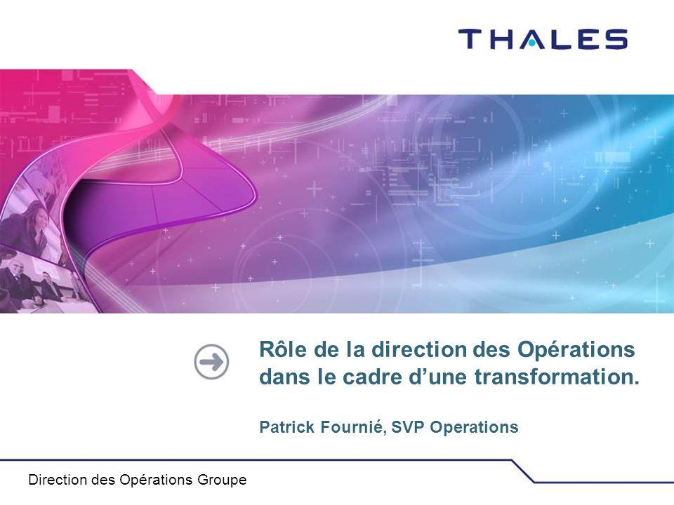 Rôle de la direction des Opérations dans le cadre d'une transformation