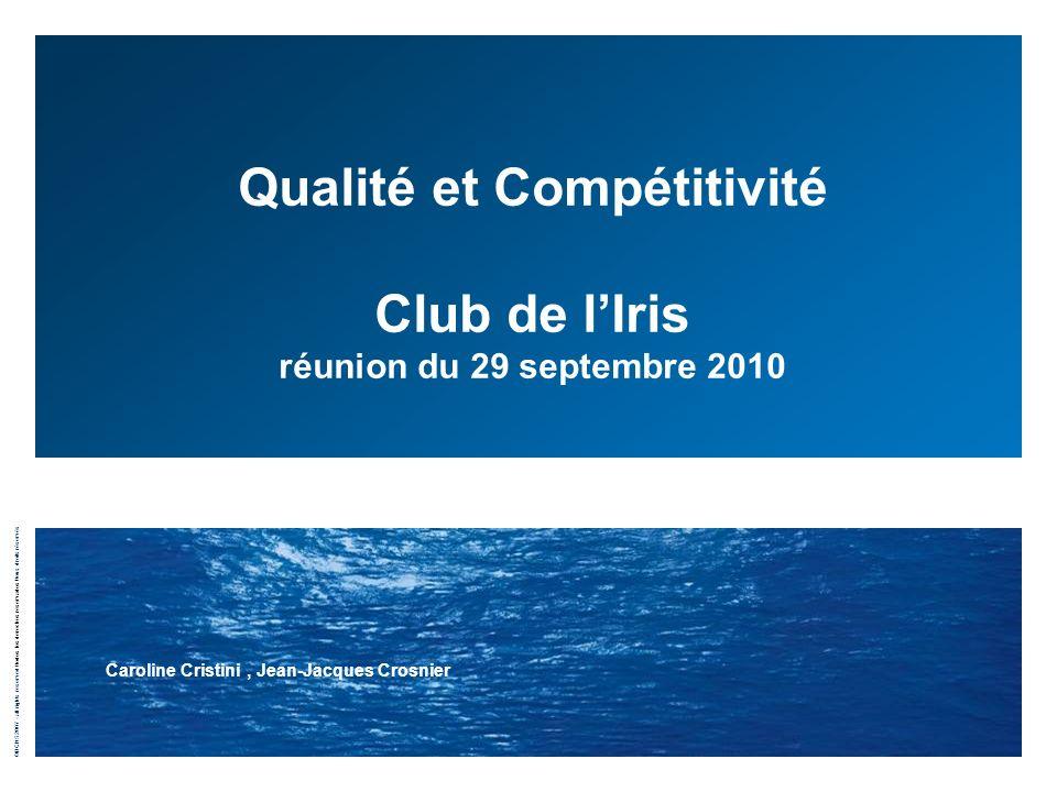 Qualité et Compétitivité Club de l'Iris réunion du 29 septembre 2010