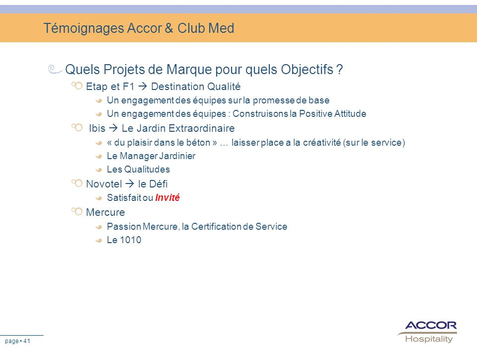 Témoignages Accor & Club Med