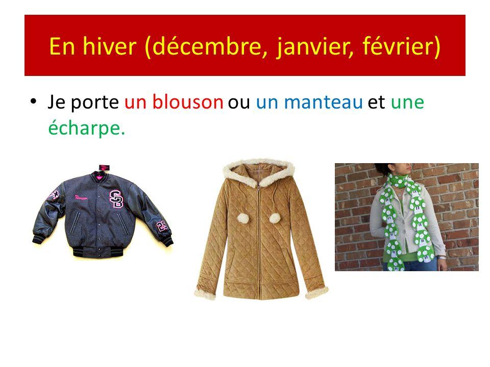 En hiver (décembre, janvier, février)