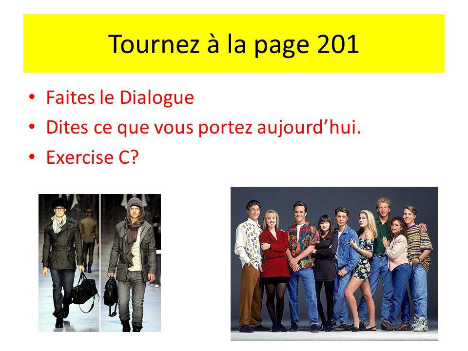 Tournez à la page 201 Faites le Dialogue
