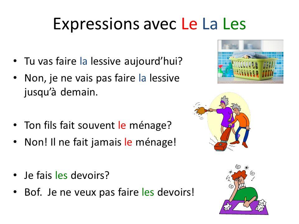 Expressions avec Le La Les