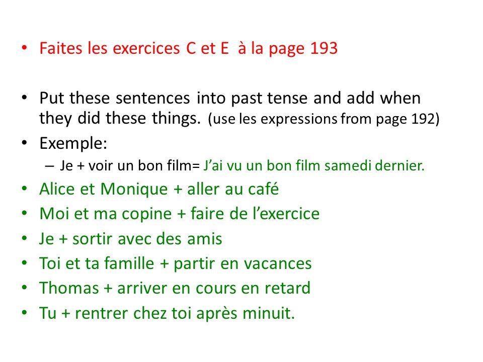 Faites les exercices C et E à la page 193