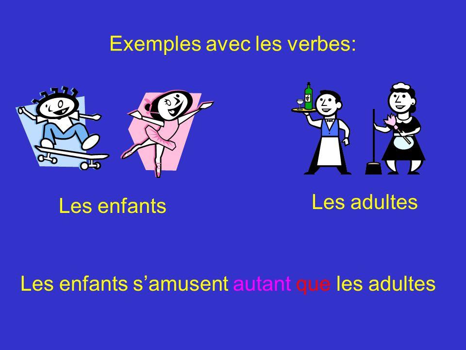 Exemples avec les verbes: