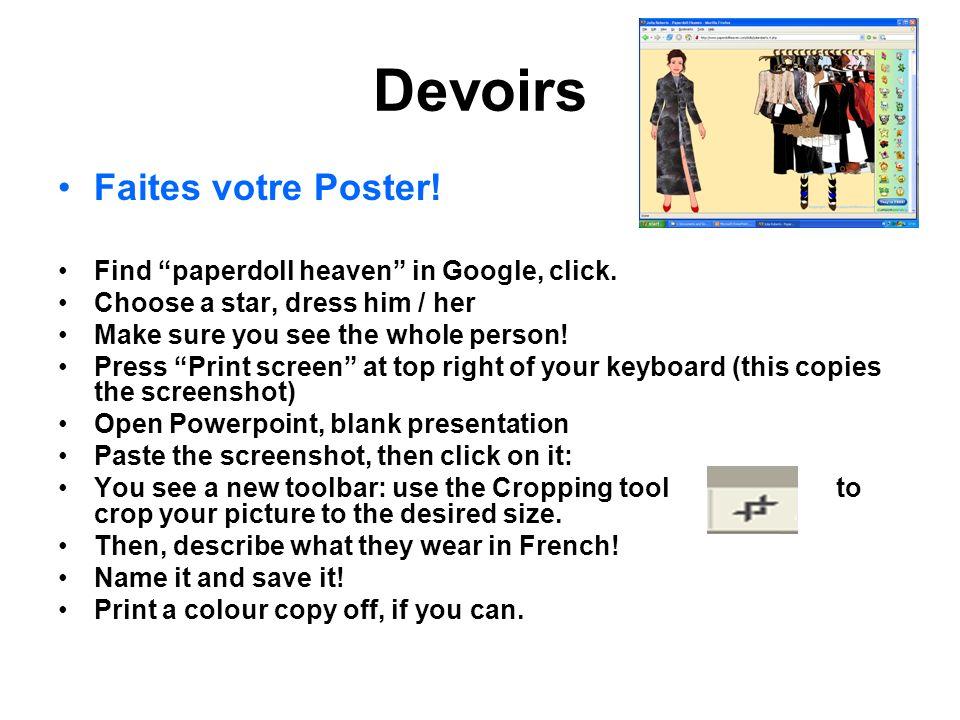 Devoirs Faites votre Poster! Find paperdoll heaven in Google, click.