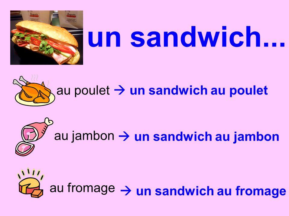un sandwich... au poulet  un sandwich au poulet au jambon