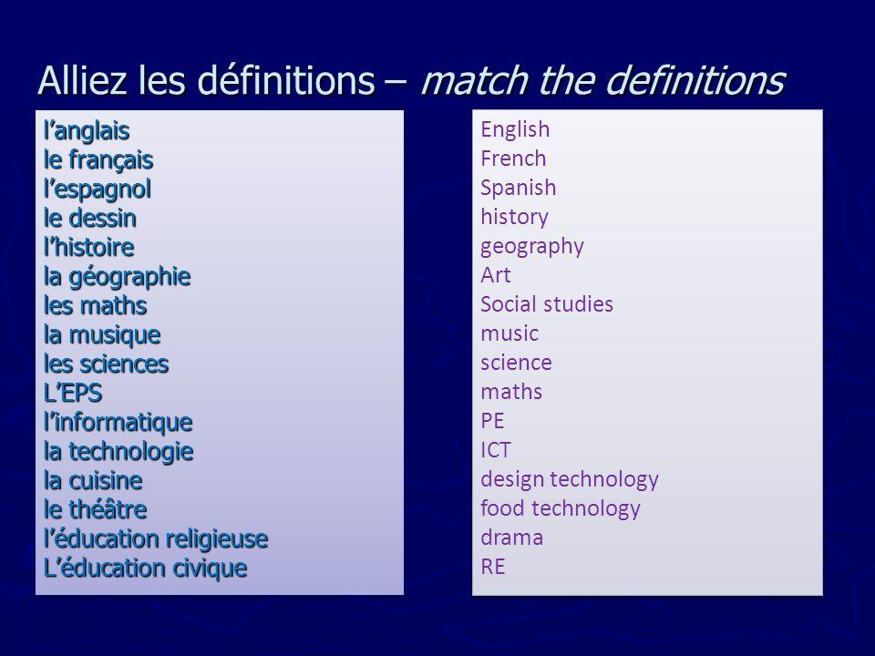 Alliez les définitions – match the definitions