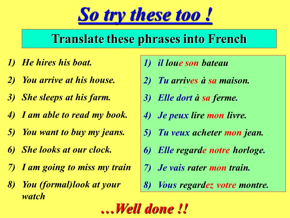 Translate these phrases into French