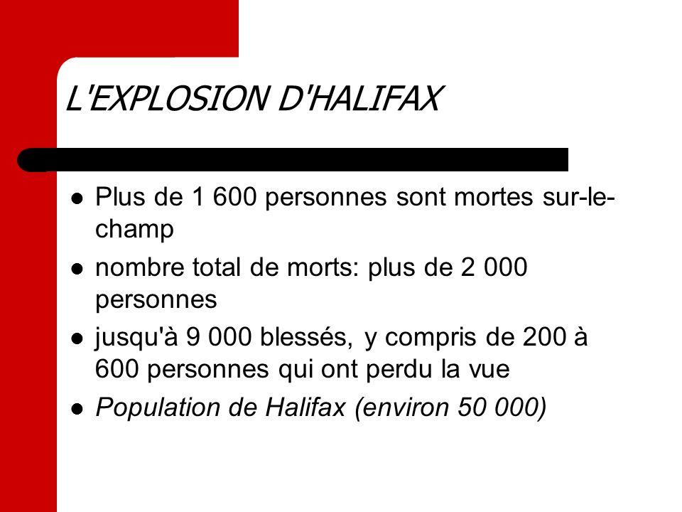 L EXPLOSION D HALIFAX Plus de 1 600 personnes sont mortes sur-le-champ