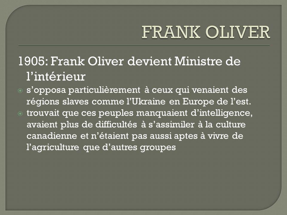 FRANK OLIVER 1905: Frank Oliver devient Ministre de l'intérieur
