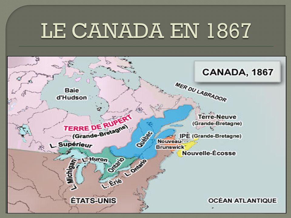 LE CANADA EN 1867