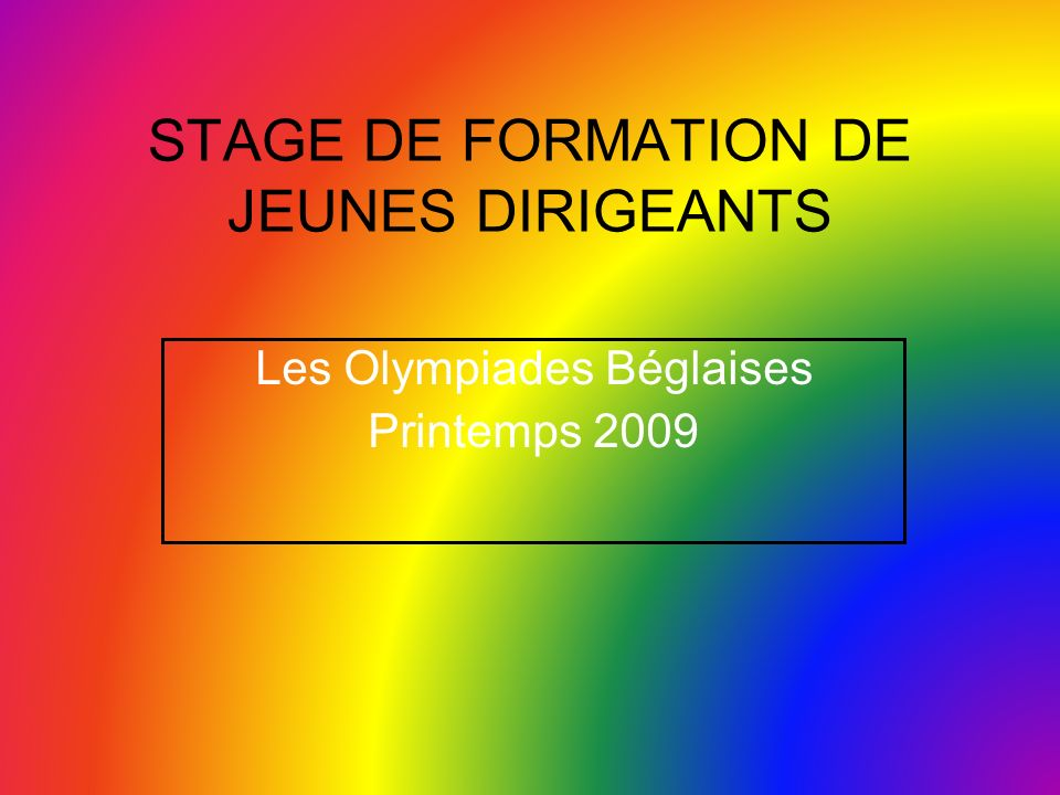 STAGE DE FORMATION DE JEUNES DIRIGEANTS