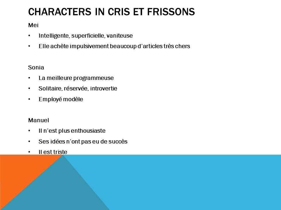 Characters in cris et frissons
