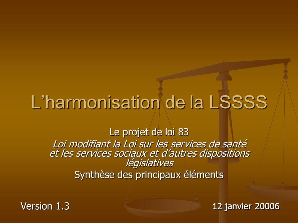 L'harmonisation de la LSSSS