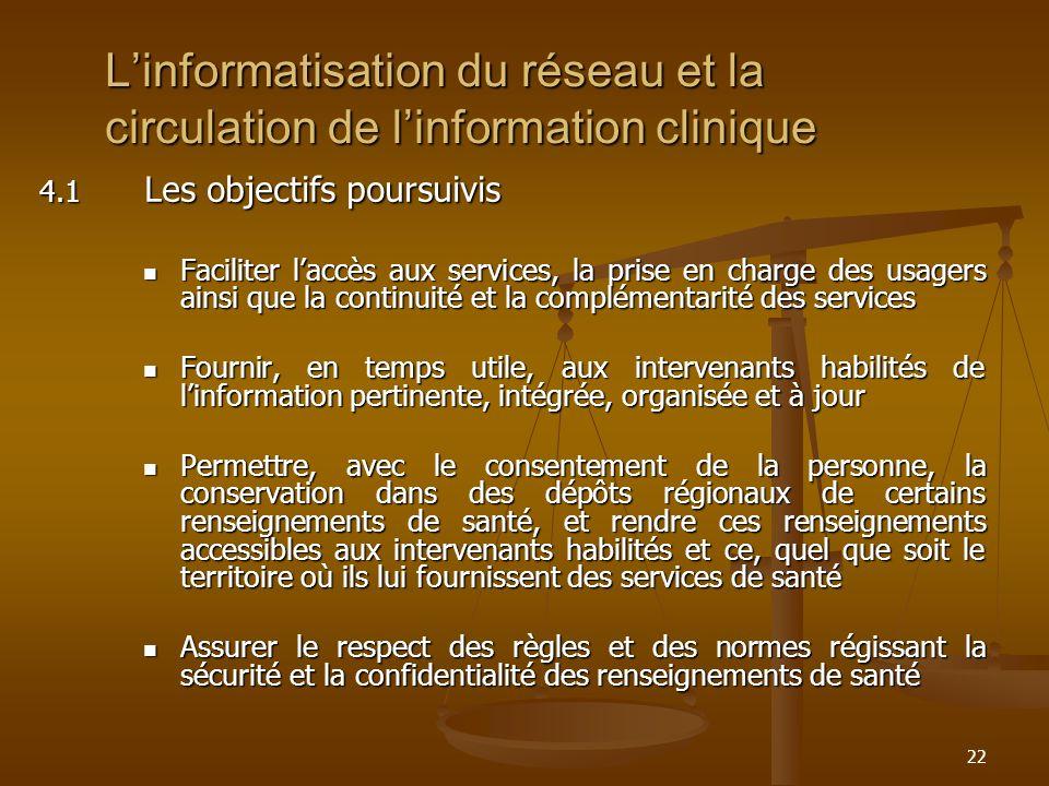 L'informatisation du réseau et la circulation de l'information clinique