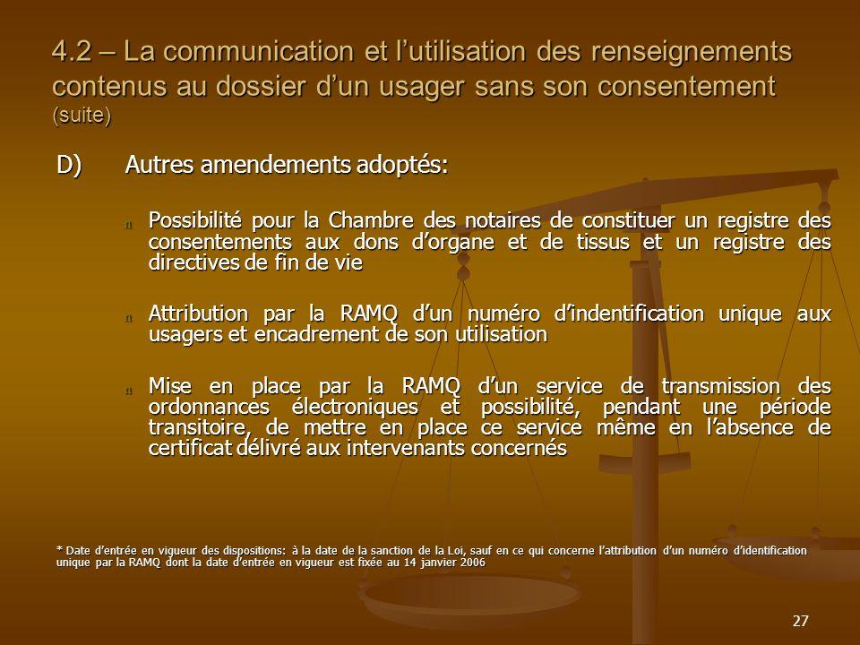 4.2 – La communication et l'utilisation des renseignements contenus au dossier d'un usager sans son consentement (suite)