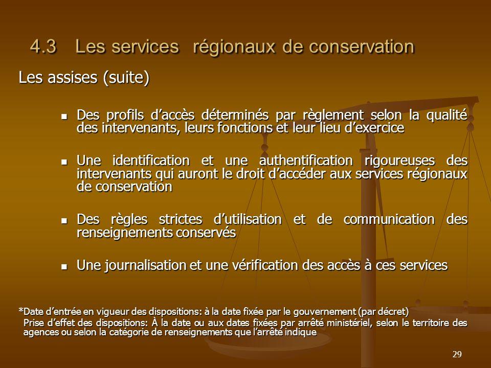 4.3 Les services régionaux de conservation