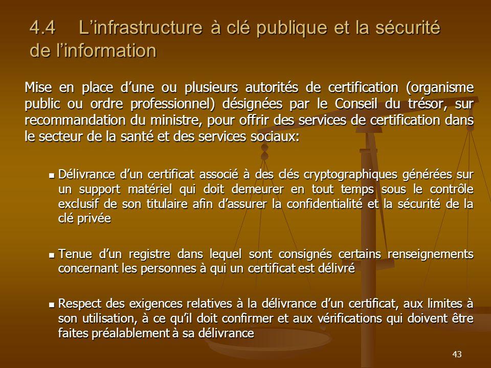 4.4 L'infrastructure à clé publique et la sécurité de l'information