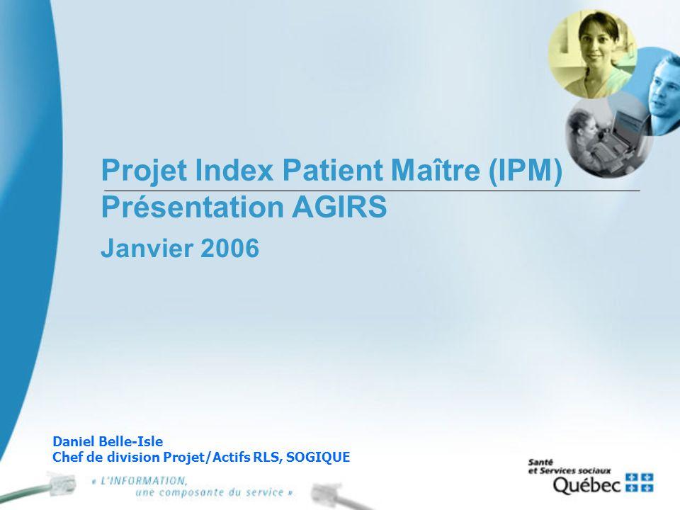 Projet Index Patient Maître (IPM) Présentation AGIRS