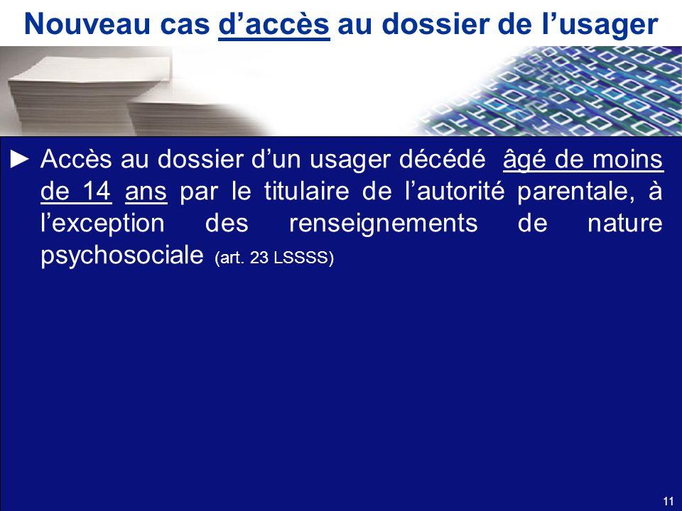 Nouveau cas d'accès au dossier de l'usager