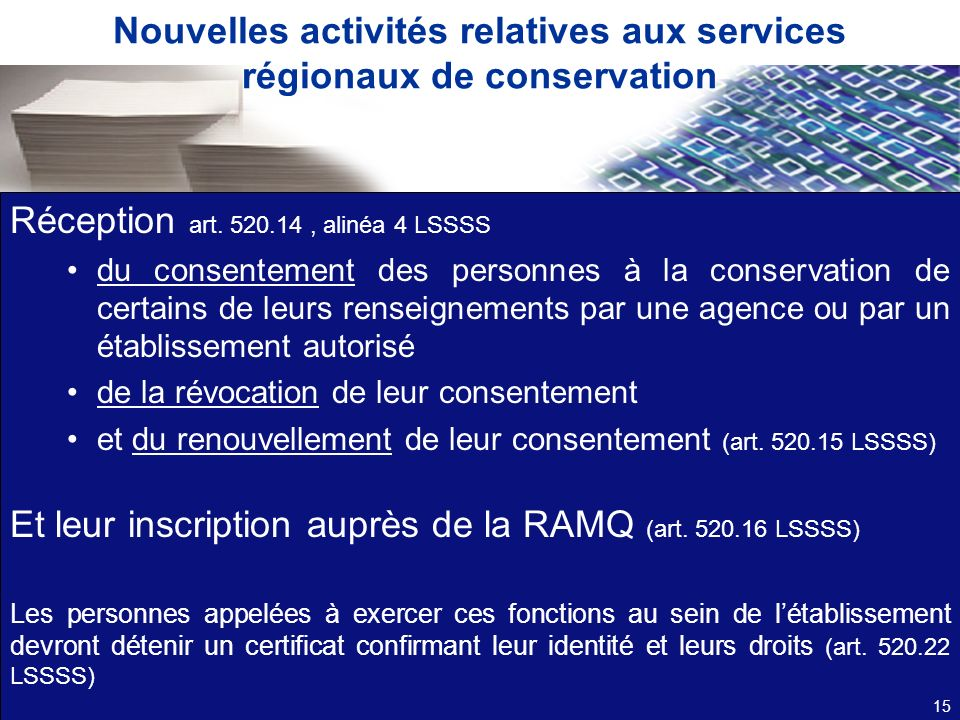 Nouvelles activités relatives aux services régionaux de conservation
