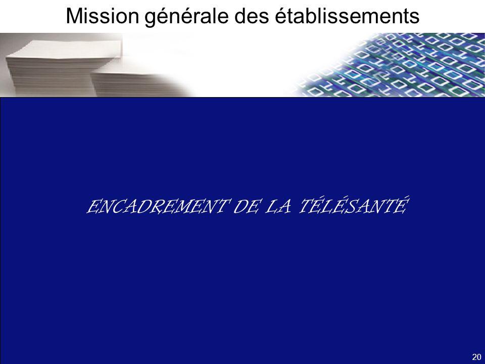 Mission générale des établissements