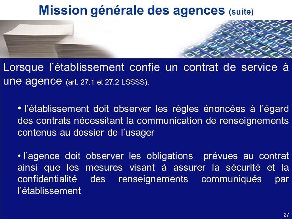 Mission générale des agences (suite)