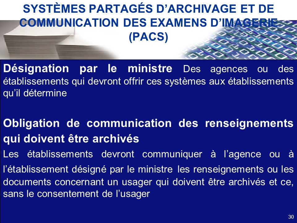 SYSTÈMES PARTAGÉS D'ARCHIVAGE ET DE COMMUNICATION DES EXAMENS D'IMAGERIE (PACS)