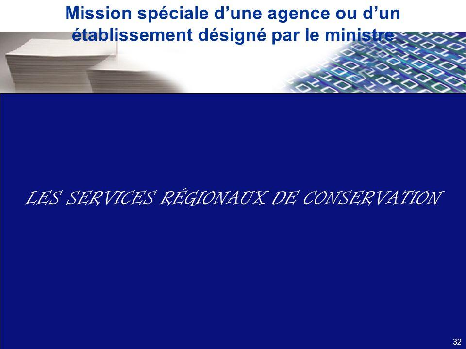 LES SERVICES RÉGIONAUX DE CONSERVATION