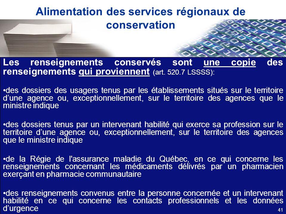 Alimentation des services régionaux de conservation