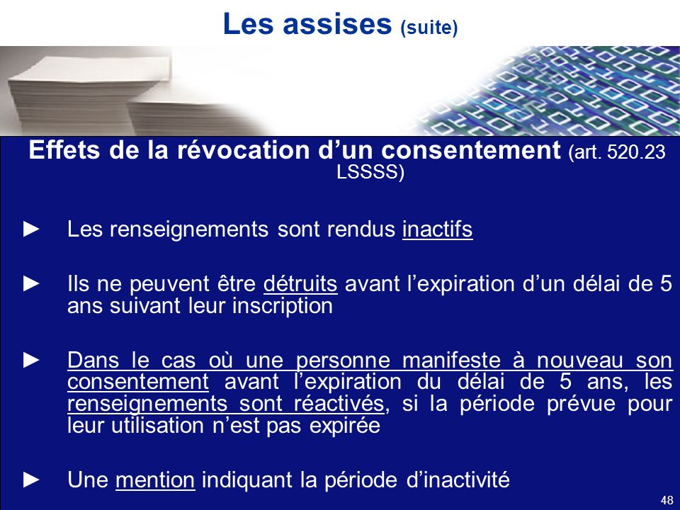 Effets de la révocation d'un consentement (art. 520.23 LSSSS)