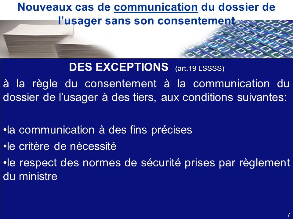 DES EXCEPTIONS (art.19 LSSSS)
