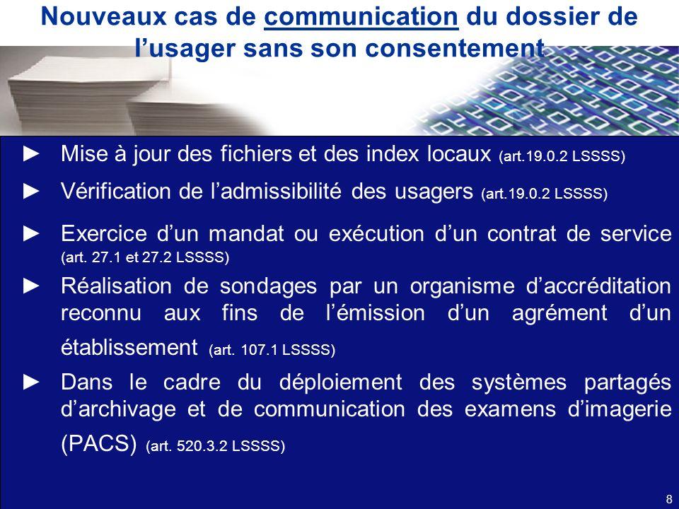 Nouveaux cas de communication du dossier de l'usager sans son consentement