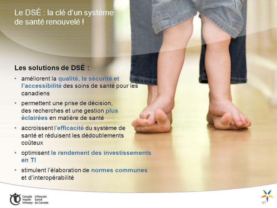 Le DSÉ : la clé d'un système de santé renouvelé !